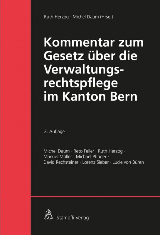 Cover-Bild Kommentar zum Gesetz über die Verwaltungsrechtspflege im Kanton Bern