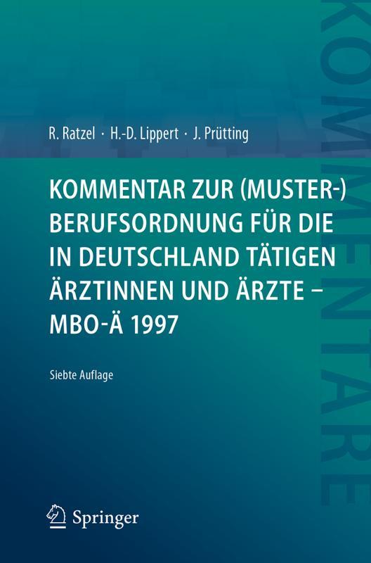 Cover-Bild Kommentar zur (Muster-)Berufsordnung für die in Deutschland tätigen Ärztinnen und Ärzte – MBO-Ä 1997