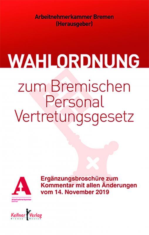 Cover-Bild Kommentar zur Wahlordnung zum Bremischen Personalvertretungsgesetz
