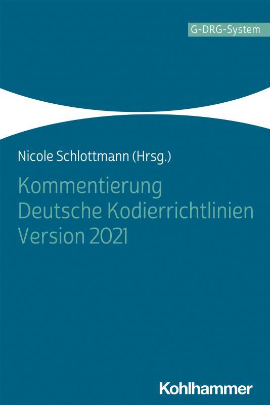 Cover-Bild Kommentierung Deutsche Kodierrichtlinien Version 2021