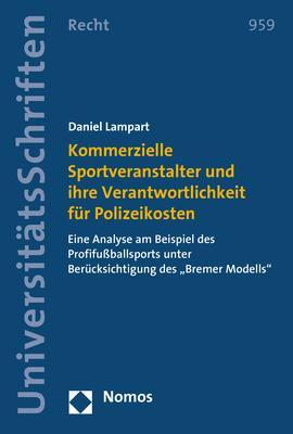 Cover-Bild Kommerzielle Sportveranstalter und ihre Verantwortlichkeit für Polizeikosten