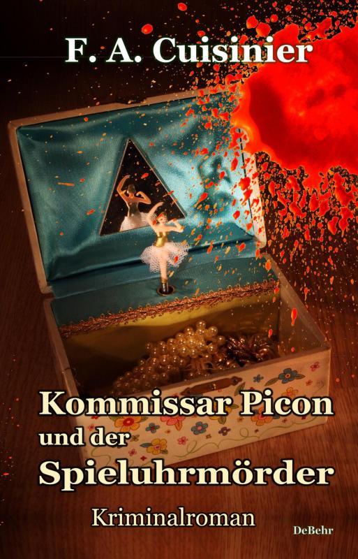 Cover-Bild Kommissar Picon und der Spieluhrmörder - Kriminalroman