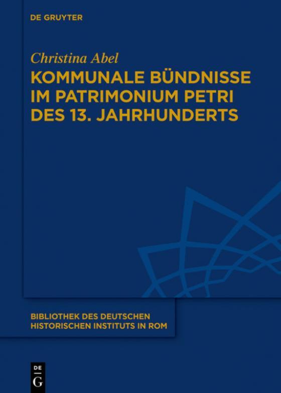 Cover-Bild Kommunale Bündnisse im Patrimonium Petri des 13. Jahrhunderts