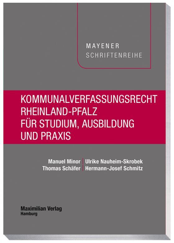 Cover-Bild Kommunalverfassungsrecht Rheinland-Pfalz für Studium, Ausbildung und Praxis