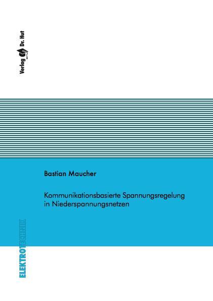 Cover-Bild Kommunikationsbasierte Spannungsregelung in Niederspannungsnetzen