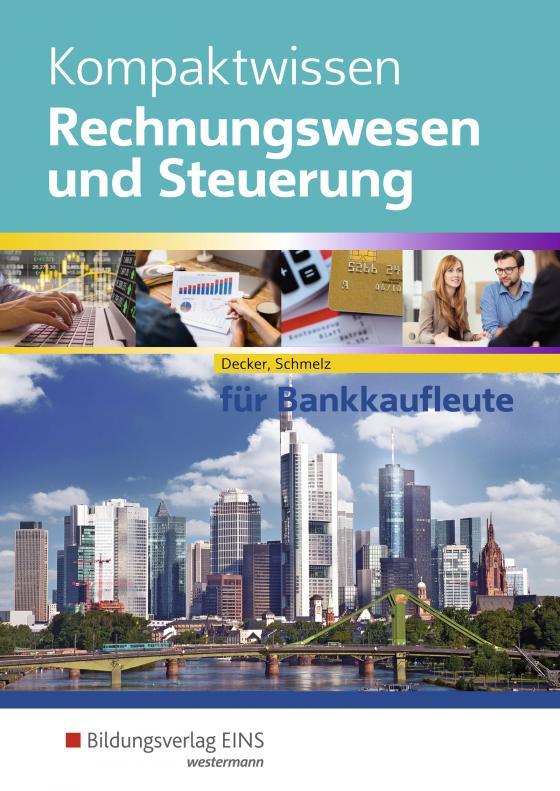 Cover-Bild Kompaktwissen Rechnungswesen und Steuerung für Bankkaufleute