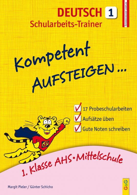 Cover-Bild Kompetent Aufsteigen Deutsch 1 - Schularbeits-Trainer
