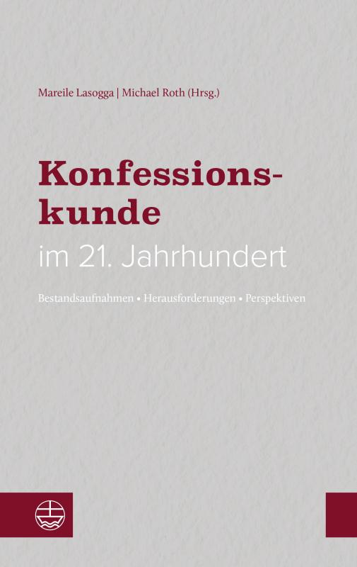 Cover-Bild Konfessionskunde im 21. Jahrhundert