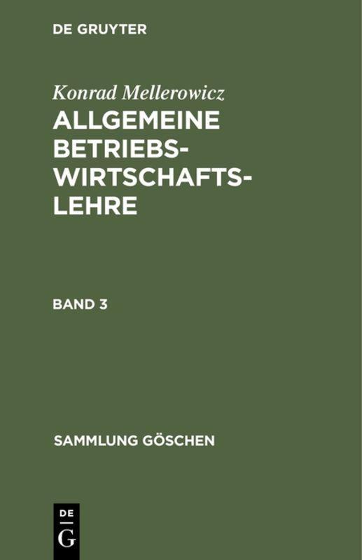 Cover-Bild Konrad Mellerowicz: Allgemeine Betriebswirtschaftslehre / Konrad Mellerowicz: Allgemeine Betriebswirtschaftslehre. Band 3