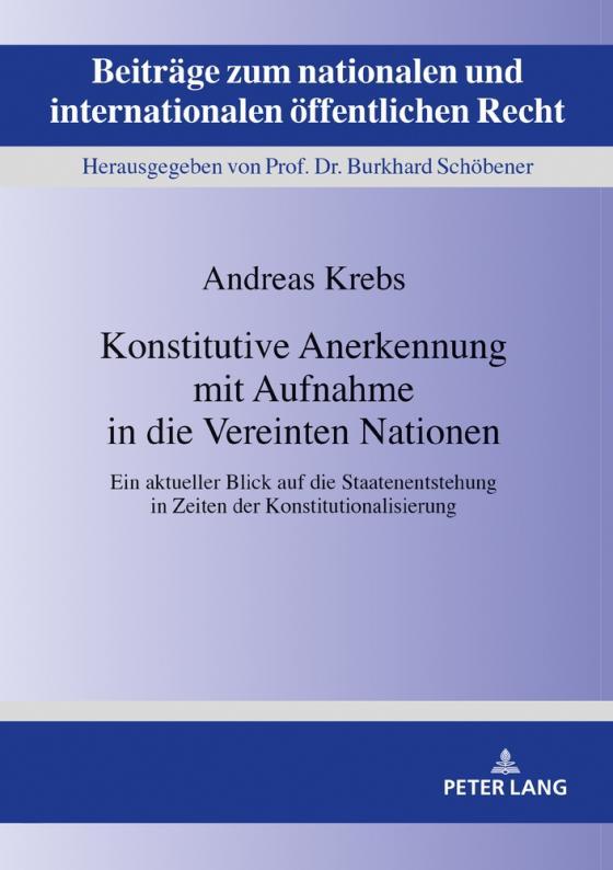 Cover-Bild Konstitutive Anerkennung mit Aufnahme in die Vereinten Nationen
