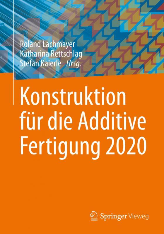 Cover-Bild Konstruktion für die Additive Fertigung 2020
