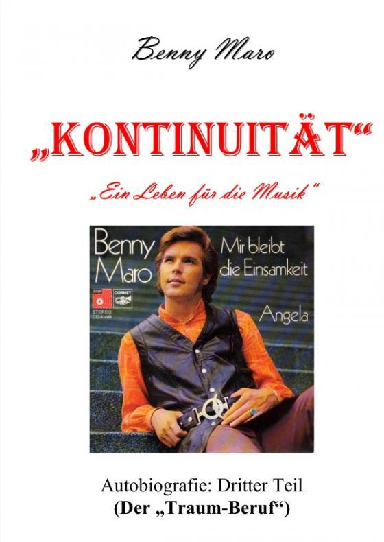 """Cover-Bild KONTINUITÄT """"Ein Leben für die Musik"""" / KONTINUITÄT """"Ein Leben für die Musik"""" (dritter Teil)"""
