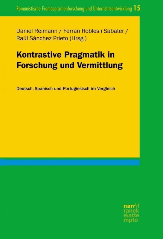 Cover-Bild Kontrastive Pragmatik in Forschung und Vermittlung