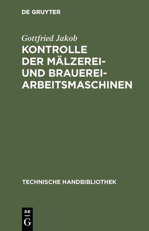 Cover-Bild Kontrolle der Mälzerei- und Brauerei-Arbeitsmaschinen