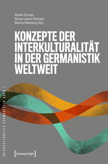 Cover-Bild Konzepte der Interkulturalität in der Germanistik weltweit