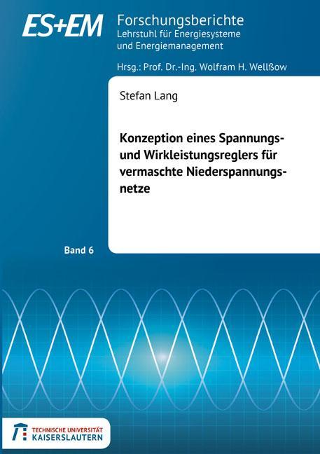 Cover-Bild Konzeption eines Spannungs- und Wirkleistungsreglers für vermaschte Niederspannungsnetze