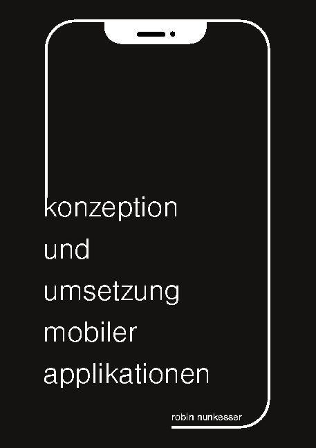 Cover-Bild Konzeption und Umsetzung mobiler Applikationen