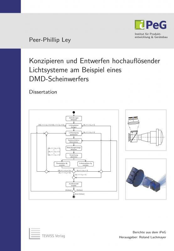 Cover-Bild Konzipieren und Entwerfen hochauflösender Lichtsysteme am Beispiel eines DMD-Scheinwerfers
