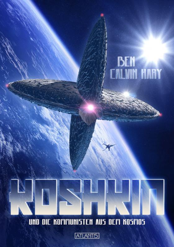 Cover-Bild Koshkin und die Kommunisten aus dem Kosmos