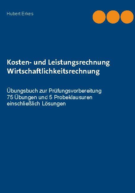 Cover-Bild Kosten- und Leistungsrechnung Wirtschaftlichkeitsrechnung