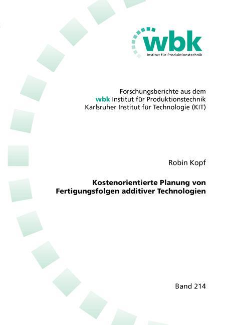 Cover-Bild Kostenorientierte Planung von Fertigungsfolgen additiver Technologien