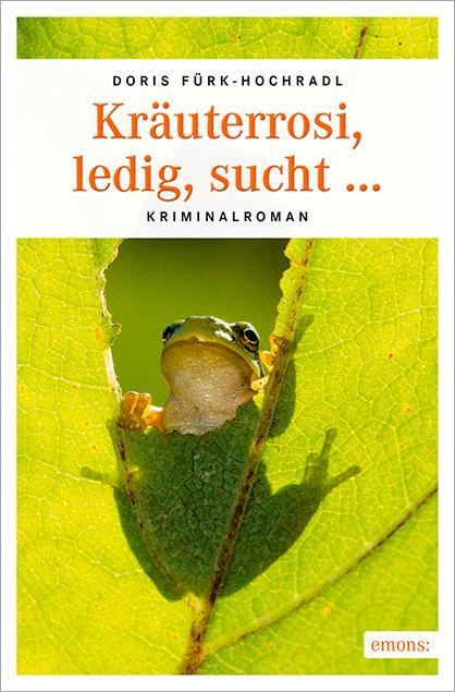Cover-Bild Kräuterrosi, ledig, sucht…