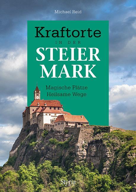 Cover-Bild Kraftorte in der Steiermark