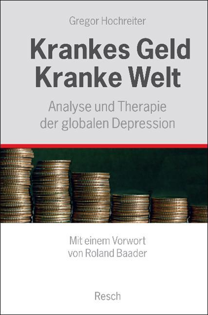 Cover-Bild Krankes Geld - kranke Welt