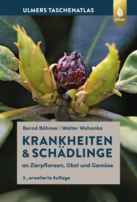 Cover-Bild Krankheiten & Schädlinge an Zierpflanzen, Obst und Gemüse