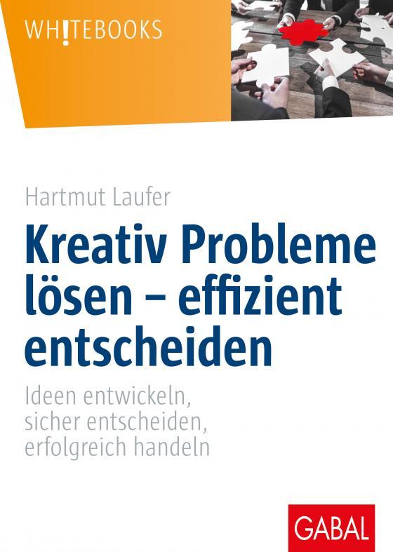 Cover-Bild Kreativ Probleme lösen – effizient entscheiden