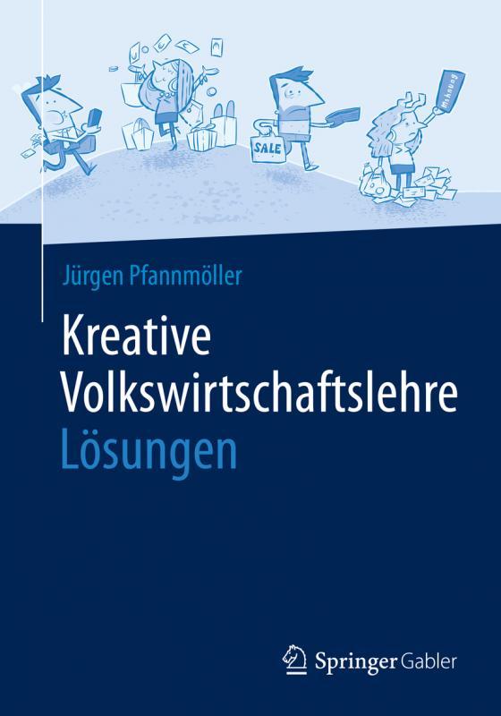 Cover-Bild Kreative Volkswirtschaftslehre - Lösungen