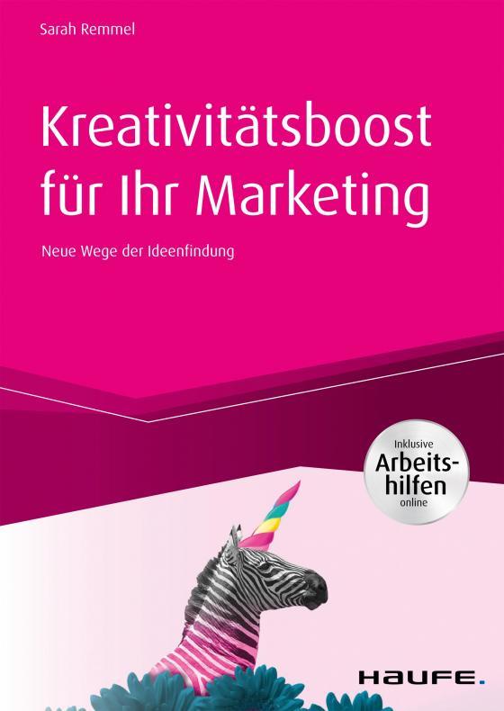 Cover-Bild Kreativitätsboost für Ihr Marketing inkl. Arbeitshilfen online