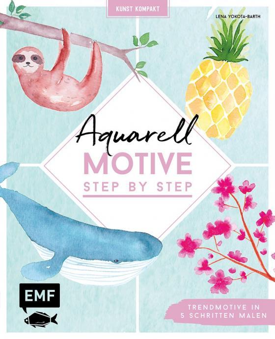 Cover-Bild Kreativwerkstatt: Aquarell-Motive Step by Step