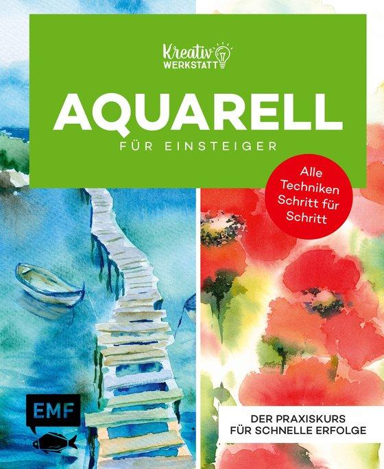 Cover-Bild Kreativwerkstatt: Einfach Aquarell – Das Grundlagenbuch