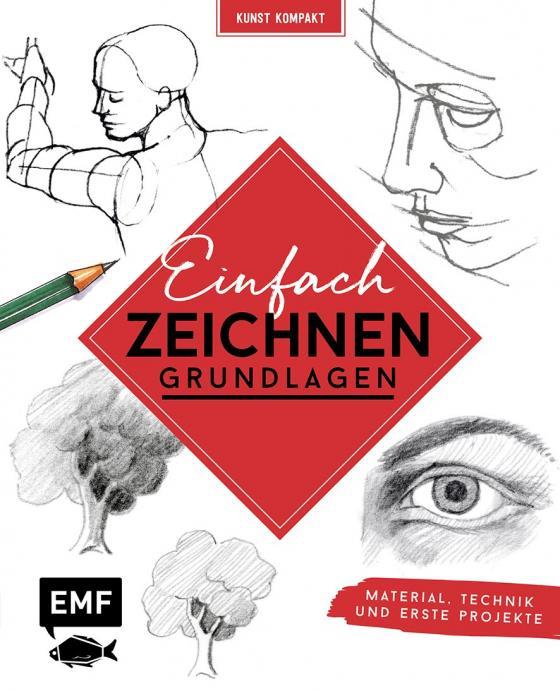 Cover-Bild Kreativwerkstatt: Einfach zeichnen – Das Grundlagenbuch