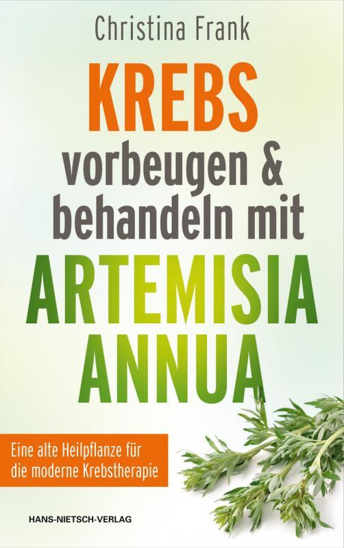 Cover-Bild Krebs vorbeugen und behandeln mit Artemisia annua