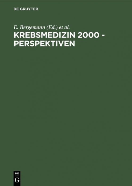 Cover-Bild Krebsmedizin 2000 - Perspektiven