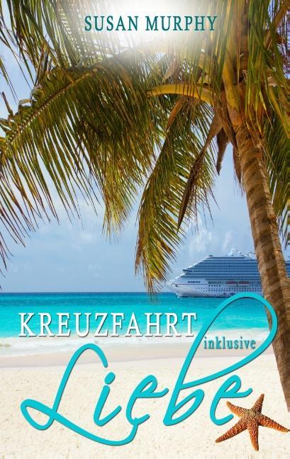 Cover-Bild Kreuzfahrt inklusive Liebe
