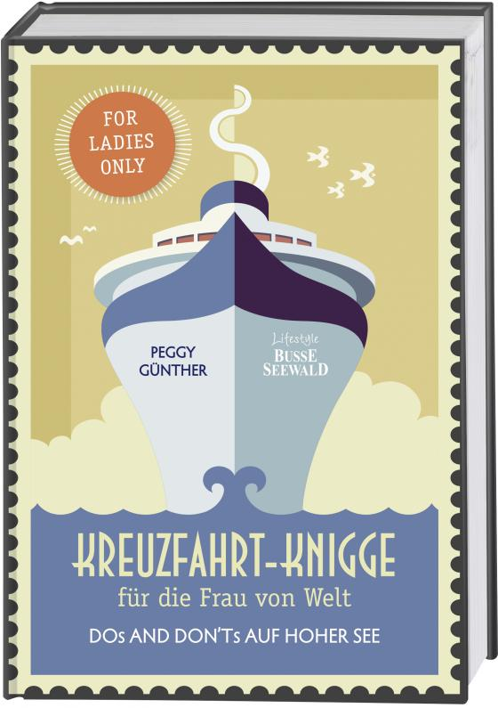 Cover-Bild Kreuzfahrt-Knigge für die Frau von Welt