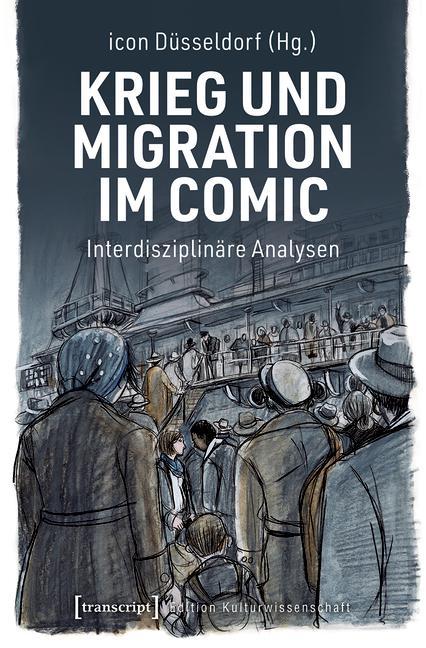 Cover-Bild Krieg und Migration im Comic