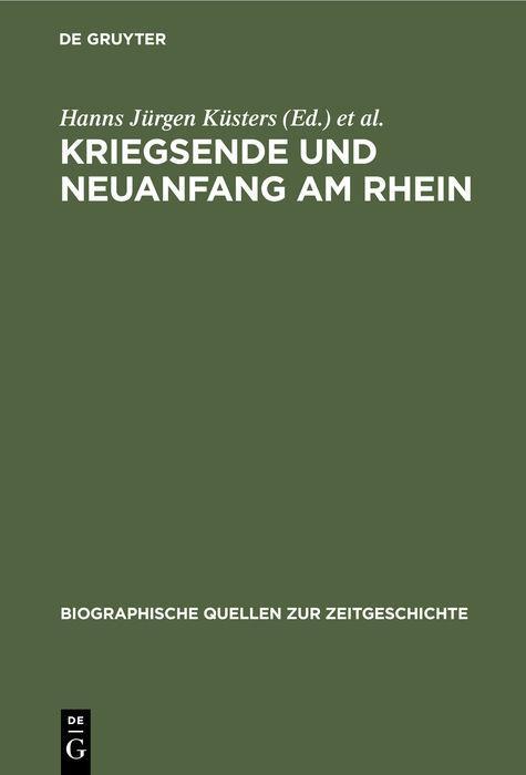 Cover-Bild Kriegsende und Neuanfang am Rhein