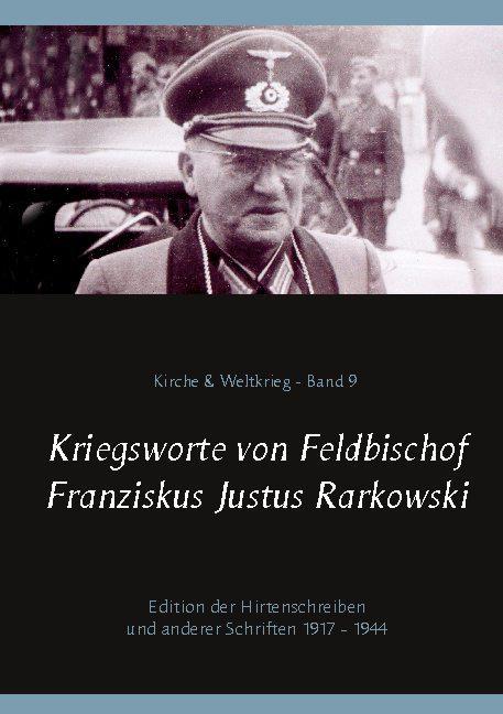 Cover-Bild Kriegsworte von Feldbischof Franziskus Justus Rarkowski