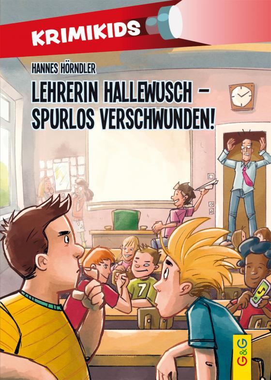Cover-Bild KrimiKids - Lehrerin Hallewusch - spurlos verschwunden!