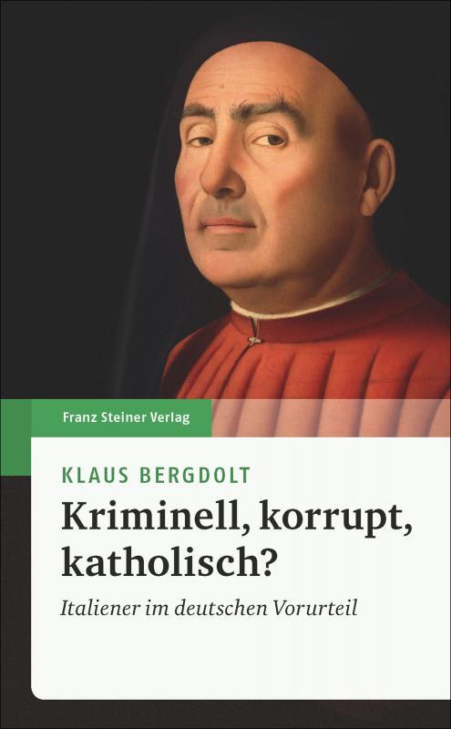 Cover-Bild Kriminell, korrupt, katholisch?