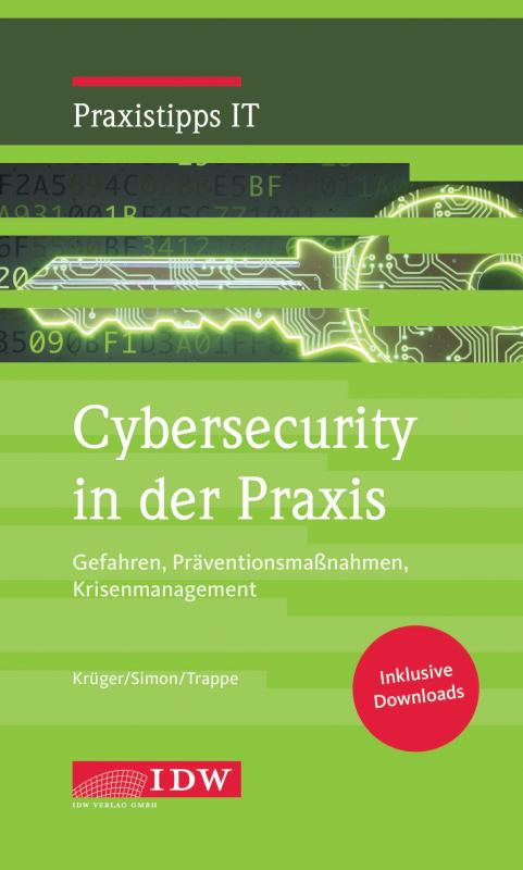 Cover-Bild Krüger/Simon/Trappe, Cybersecurity in der Praxis