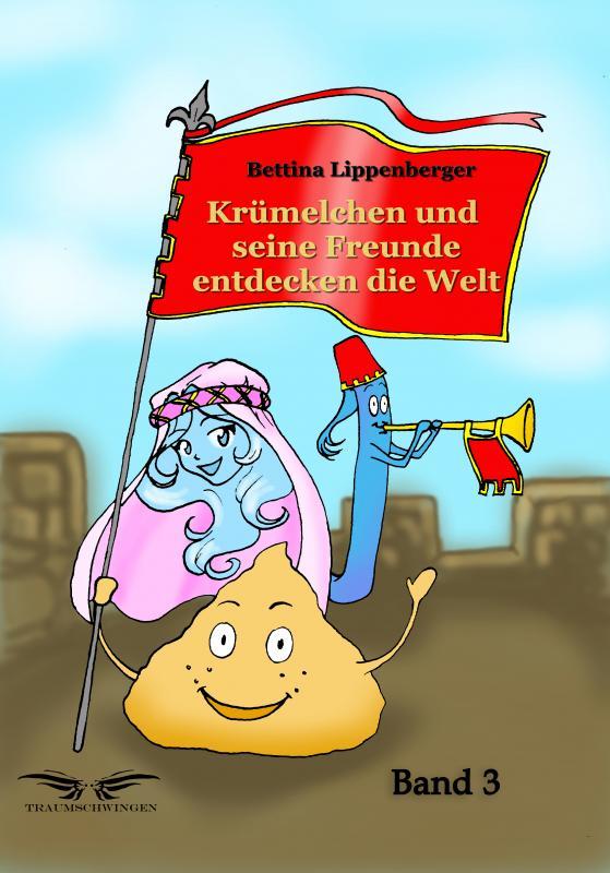 Cover-Bild Krümelchen und seine Freunde entdecken die Welt - Band 3
