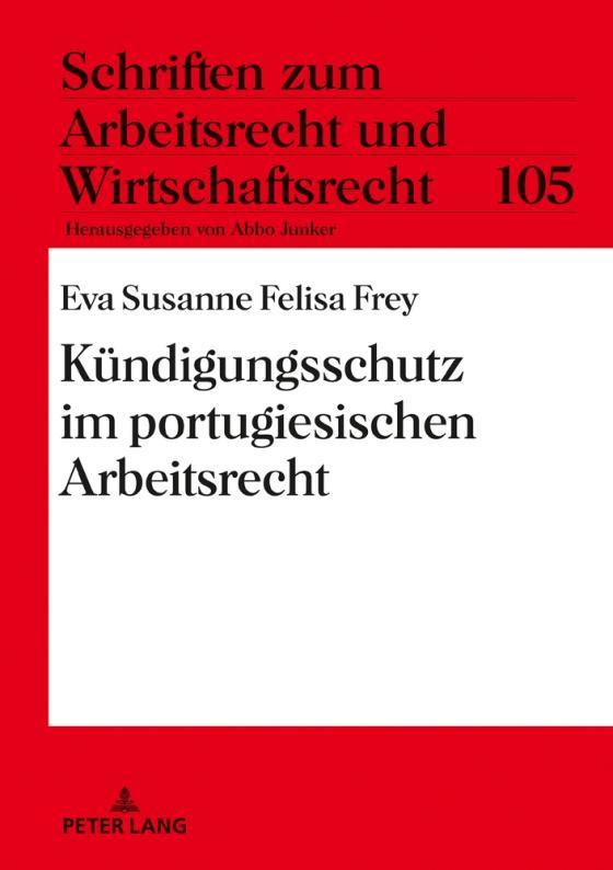 Cover-Bild Kündigungsschutz im portugiesischen Arbeitsrecht