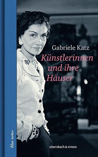 Cover-Bild Künstlerinnen und ihre Häuser
