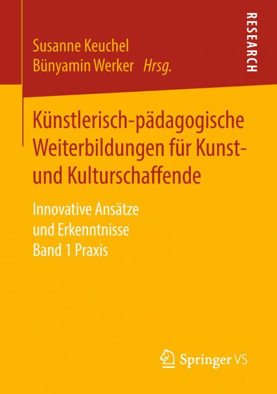 Cover-Bild Künstlerisch-pädagogische Weiterbildungen für Kunst- und Kulturschaffende