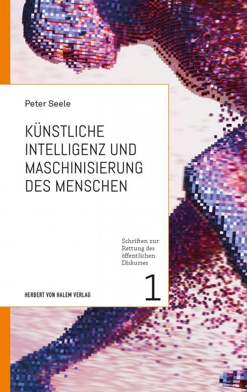 Cover-Bild Künstliche Intelligenz und Maschinisierung des Menschen